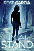 Final Stand: Book Two in the Final Life Series