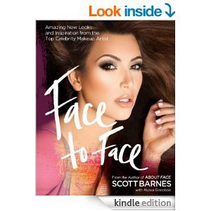Face to Face: Amazing New Looks and Inspiration from the Top
