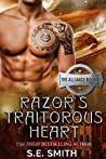 Razor's Traitorous Heart (The Alliance, #2)