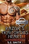 Razor's Traitorous Heart (The Alliance, #2)