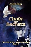 Chain of Secrets (The Fall of the Altairan Empire)