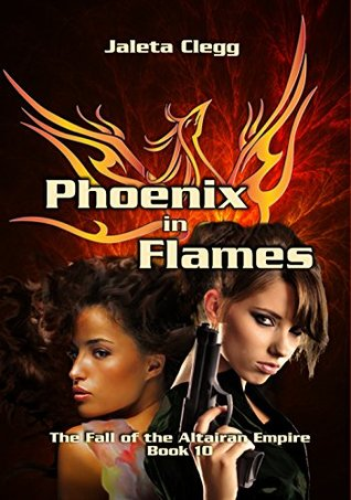 Phoenix in Flames (The Fall of the Altairan Empire Book 10)