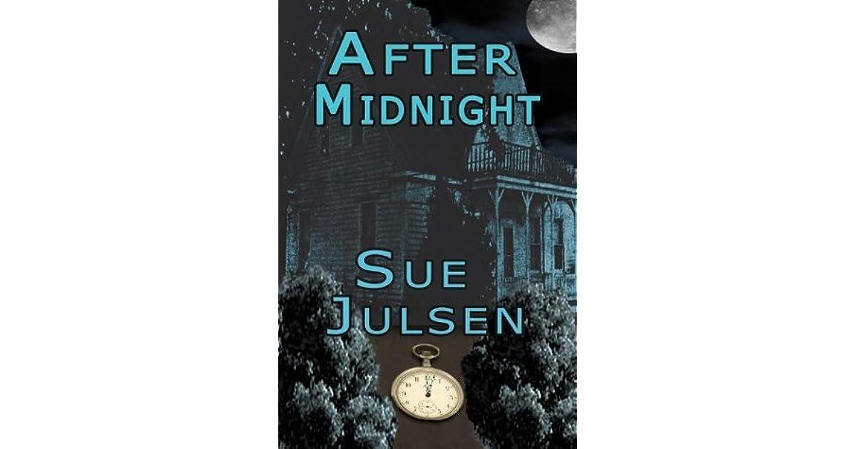 After Midnight By Sue Julsen
