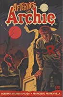 Afterlife with Archie, Book 1: Escape from Riverdale