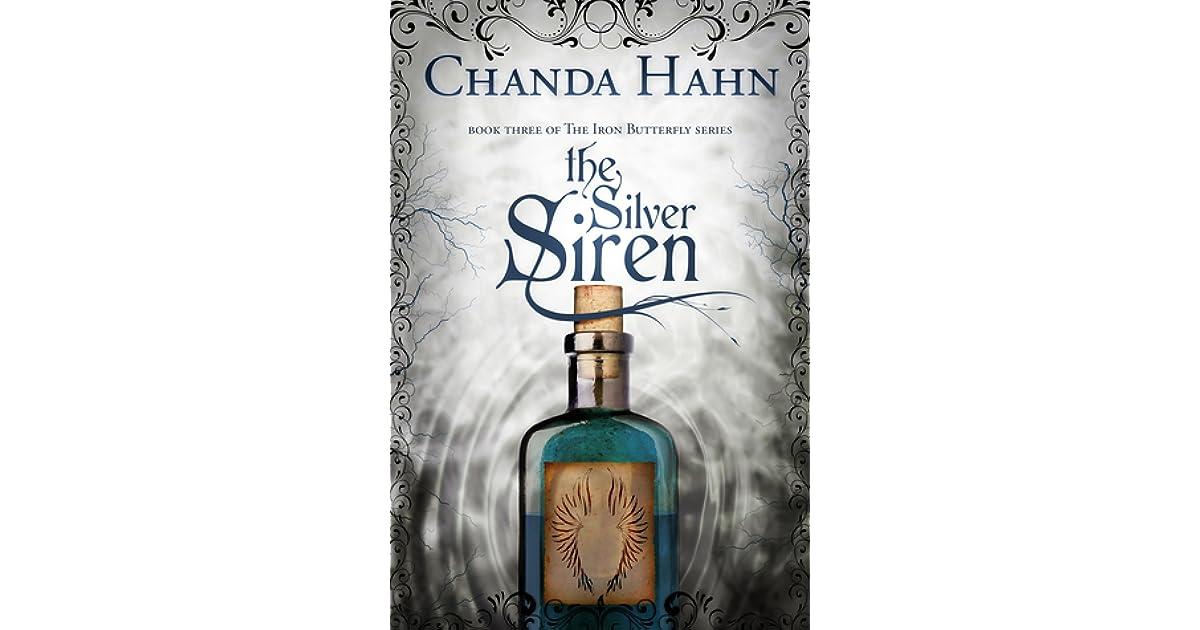 Read The Silver Siren Iron Butterfly 3 By Chanda Hahn
