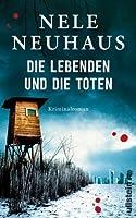 Die Lebenden und die Toten (Bodenstein & Kirchhoff #7)