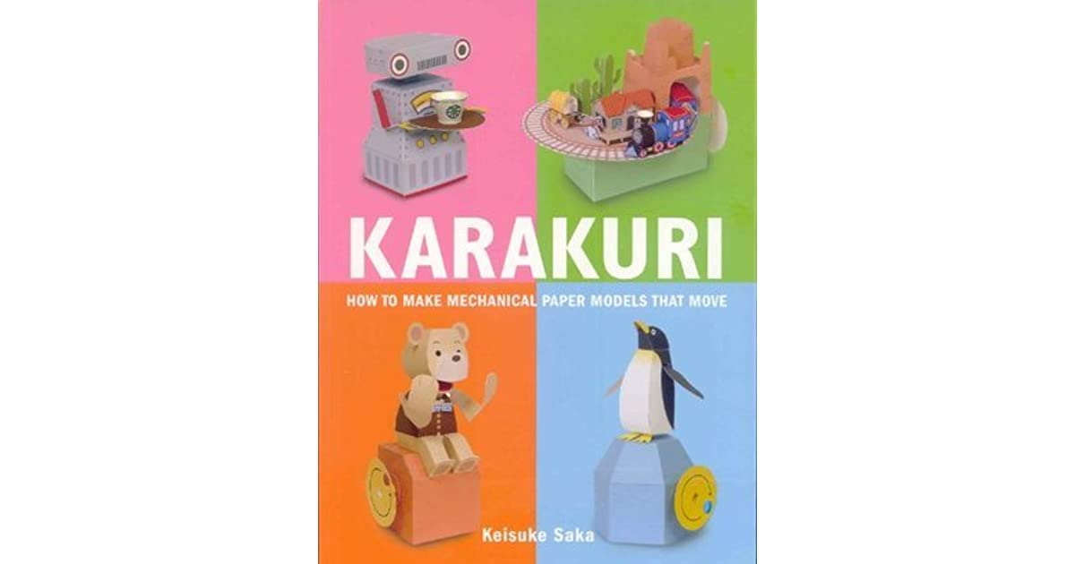 Karakuri: How to Make Mechanical Paper Models That Move by
