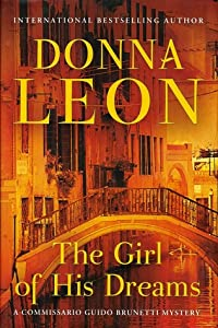 The Girl of His Dreams (Commissario Brunetti, #17)