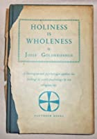 Holiness is Wholeness