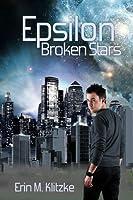 Epsilon: Broken Stars