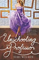 Unschooling the Professor