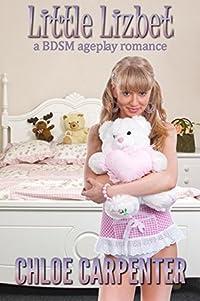 Little Lizbet: a BDSM ageplay romance