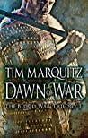 Dawn of War (Blood War, #1)
