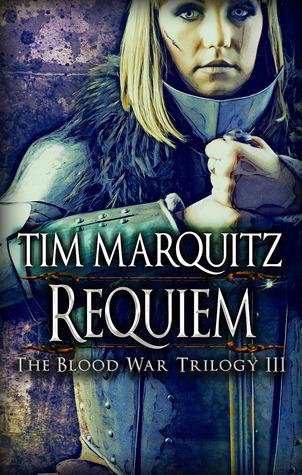 Requiem by Tim Marquitz