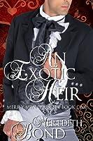 An Exotic Heir (Merry Men Quartet, #1)