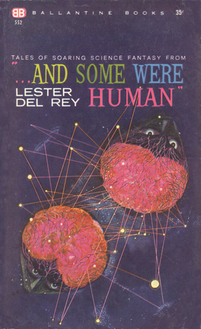 """Tales of Soaring Science Fantasy from """"... And Some Were Human"""""""