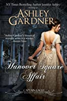 The Hanover Square Affair (Captain Lacey Regency Mysteries #1)