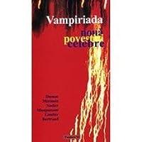 VAMPIRIADA. Noua povestiri celebre