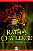 Ratha's Challenge (The Named, 4)