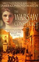 The Warsaw Conspiracy (The Poland Trilogy, Book 3)
