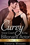 The Curvy Voice Coach and the Billionaire Actor