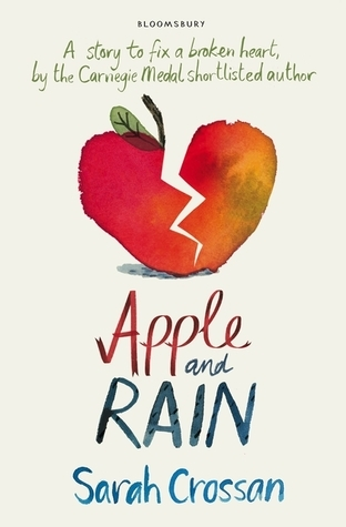 Apple and Rain by Sarah Crossan