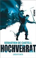 Hochverrat (Greatcoats, #2)