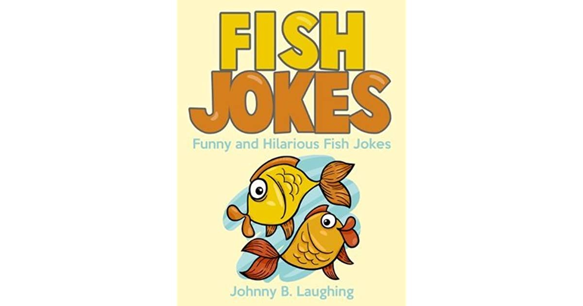 Funny fish jokes for kids funny and hilarious fish jokes for Children s books about fish