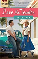 Love Me Tender (When I Fall in Love)
