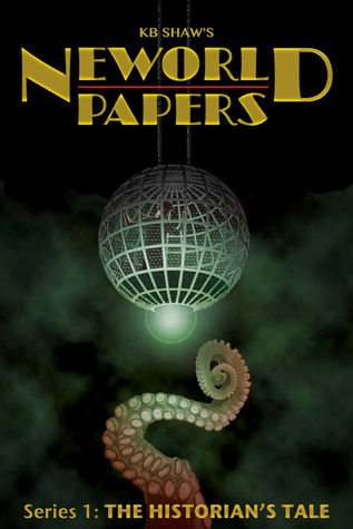 Neworld Papers: The Historian's Tale