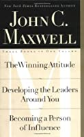 The Winning Attitude; Developing the Leaders Around You; Becoming a Person of Influence