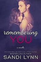 Remembering You (Remembering, #1)