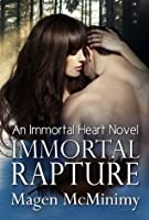Immortal Rapture (Immortal Heart #4)