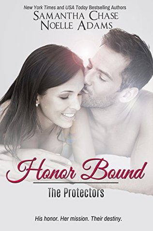 Honor Bound by Samantha Chase