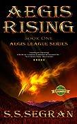 Aegis Rising (The Aegis League, #1)
