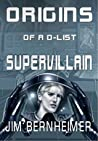 Origins of a D-List Supervillain (D-List Supervillain, #0.5)
