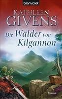 Die Wälder von Kilgannon