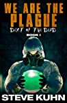 We Are The Plague (Dext of the Dead, #1)