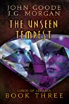 The Unseen Tempest (Lords of Arcadia, #3)
