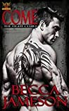 Download ebook Come (The Fight Club #1) by Becca Jameson