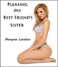 Pleasing My Best Friend's Sister: Home From School (Taboo Lesbian Erotica)