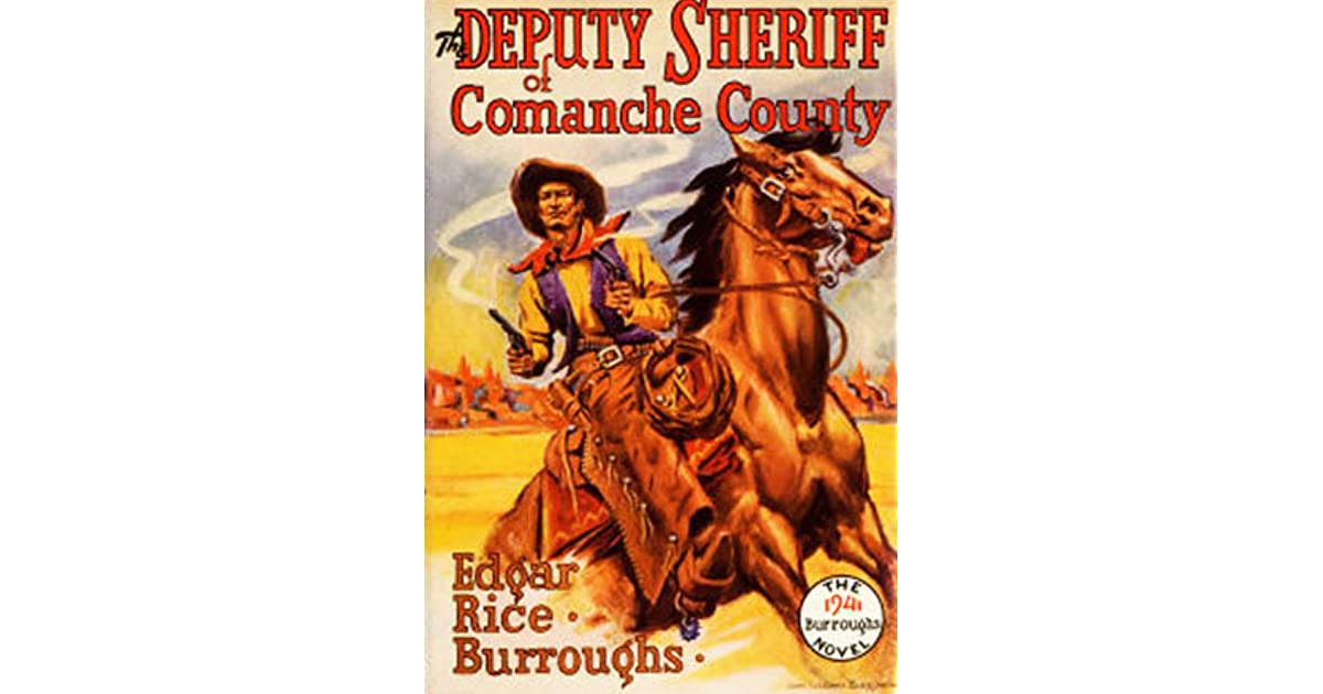 Deputy Sheriff of Comanche County by Edgar Rice Burroughs