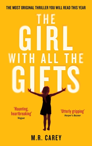 "Book cover of ""The Girl with All the Gifts"" by M.R. Carey"