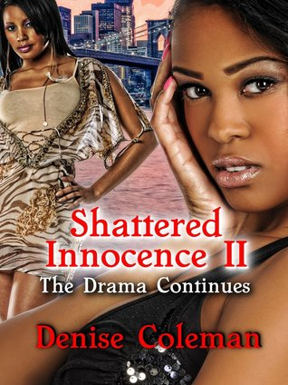Shattered Innocence II: The Drama Continues
