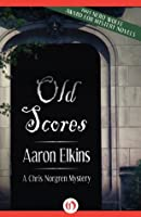 Old Scores (The Chris Norgren Mysteries, 3)