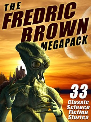 The Fredric Brown MEGAPACK ® by Fredric Brown