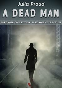 A Dead Man