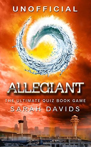 Allegiant: The Ultimate Interactive Quiz Book