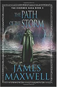The Path of the Storm (Evermen Saga, #3)