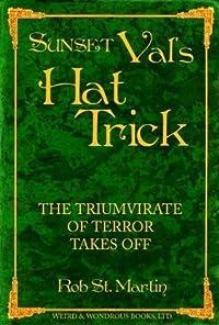 Sunset Val's Hat Trick